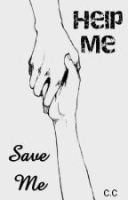 Save Me •HELP ME• by claracurutcharry