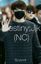 Destiny;Jjk - PRIVAT by sryndt