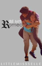 Be my Romeo by littlemissselle
