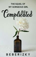SO COMPLICATED by Rizkybae