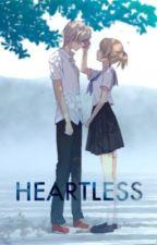 Heartless by GraceLeonardo