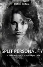 Split Personality by Chroniqueuse677