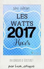 Les WATTS ! Concours d'écriture ! by Lun_atique