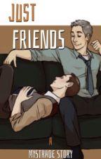 Just Friends (Mystrade) by Wolverine_X1