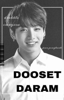 dooset daram [ completed ]