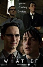 What If [Nygmobblepot] by gcthamcity
