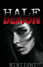 Half Demon (Completed) by niriishi