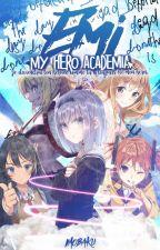 🔹Emi 🔹 My Hero Academia 🔹 by __imo__
