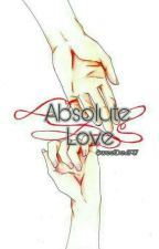 Absolute Love → Akashi Seijuro x Sanada Yukari  by sweetdevil97