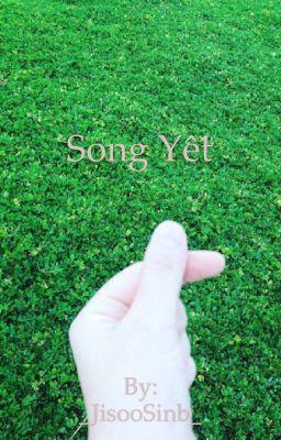 Đọc truyện Song - Yết : Tôi sẽ luôn cười cho em xem ( DROP )