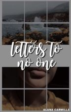 letters to no one → poetry  by Lanie347