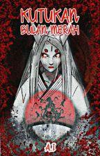 赤月のカース - Aka Tsuki no Kaasu - Kutukan Bulan Merah  by Imzuu04