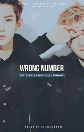 wrong number • chanbaek ✔️