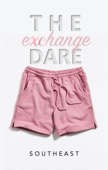 The Exchange Dare