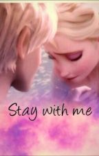 Stay with me by _cumberbatched221b_