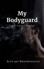 My Bodyguard by AlisonF1999