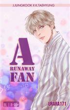 A Runaway Fan [KookV / KookTae] by urara171