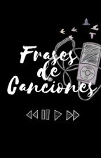 Frases de Canciones by letrassinlimite