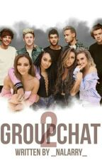 Groupchat 2 /1D,LM/ by _Nalarry_