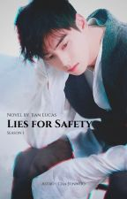 Lies for Safety || Cha Eunwoo by byJianLucas