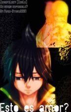 Esto es amor? (ZerLu) [T E R M I N A D A] by Yuno-Otaku2201