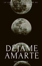 Déjame Amarte by Rojasscarlet