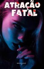 Atração Fatal by fantasiando_