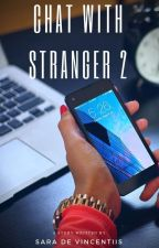 Chat With Stranger 2 ~ h.s. by redkhloe