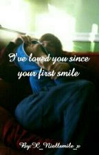 I've loved you since your first smile by X_Niallsmile_x