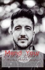 Mend Your Broken Heart [Austin Carlile- Of Mice & Men fanfic] by Jacklyne207