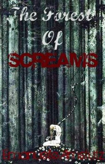 The Forest Of Screams