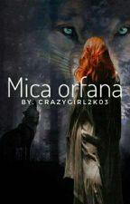 Mica orfana  by Visatoarea-n_stele