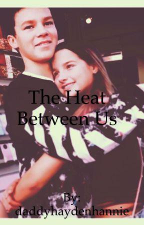 The heat between us (hannie) by daddyhaydenhannie