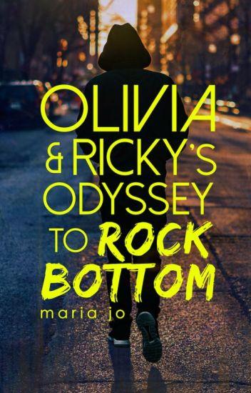 Olivia & Ricky's Odyssey to Rock Bottom