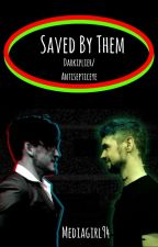 Saved By Them (Darkiplier X Antisepticeye X Child Reader) *COMPLETED* by mediagirl94