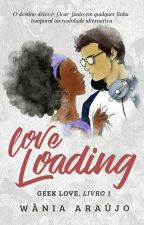 Love Loading by wtevania
