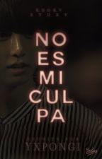 NO ES MI CULPA | kookv by YXPONGI