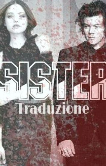 Sister Italian Translation London2307 Wattpad