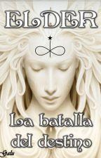 4- La Batalla del Destino by GaluElder