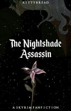 【Skyrim】 The Nightshade Assassin by Kittybread