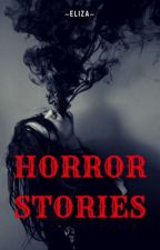 Horror Stories  by eliza_the_turtle