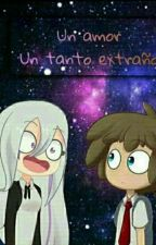 Un Amor Un Tanto Extraño  {Freddy X Mai} by Akirasama320