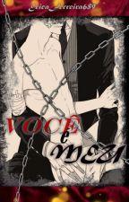 VOCÊ É MEU (romance gay) by ericaferreira689