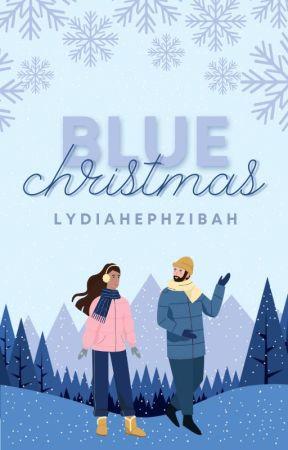 Blue Christmas ✓ by lydiahephzibah