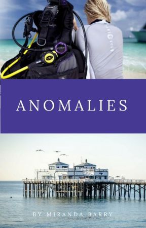 Anomalies by MirandaBarry