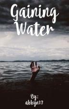 Gaining Water  by abbyn13