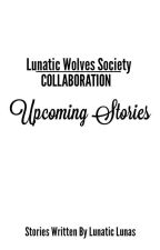 UPCOMING STORIES  by YlCero