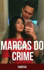 Marcas Do Crime-1°Temporada by yasryxg