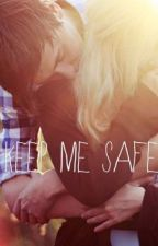 Keep Me Safe by xthreelittlebirdsx