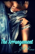 The Arrangement  (18+) by AlteredStateOfMind